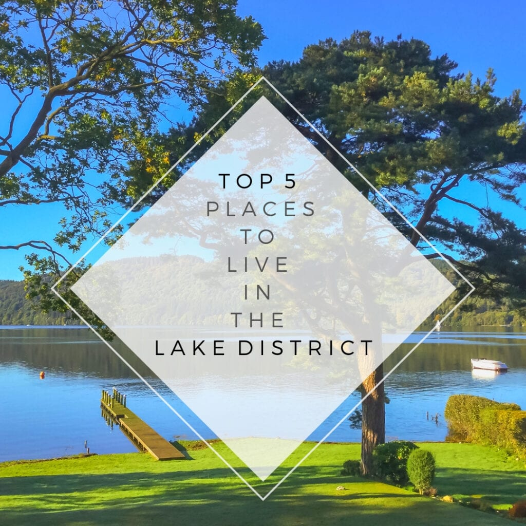 Top 5 Places to Live in The Lake District blog thumbnail